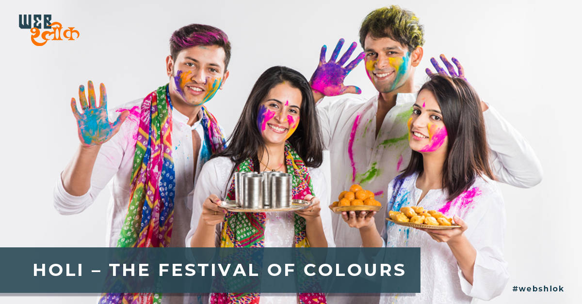 Webshlok Digital Services - HOLI – Festival of Colours & 5 Main Facts About the Festival of Holi
